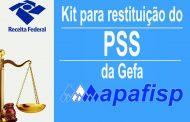 APAFISP disponibiliza aos associados kit de documentos para solicitar restituição do PSS da Gefa