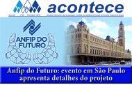 Evento Anfip do Futuro ilustra capa do Jornal ACONTECE de fevereiro; confira!
