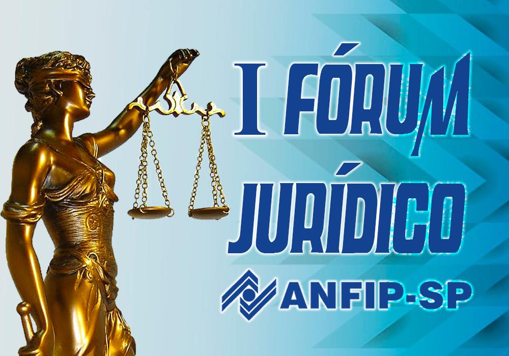 I Fórum Jurídico da ANFIP-SP será transmitido ao vivo pelo Facebook