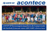 ACONTECE de novembro destaca a fase final do 30º Campeonato Unificado e reuniões da ANFIP-SP