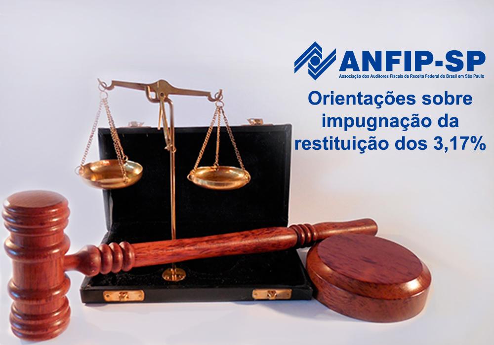 3,17%: confira na área restrita do site orientações sobre impugnação da restituição de valores