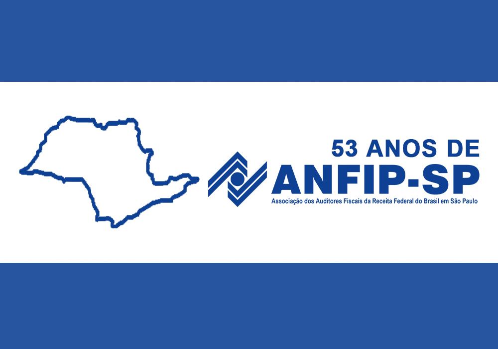 ANFIP-SP completa 53 anos de atividades