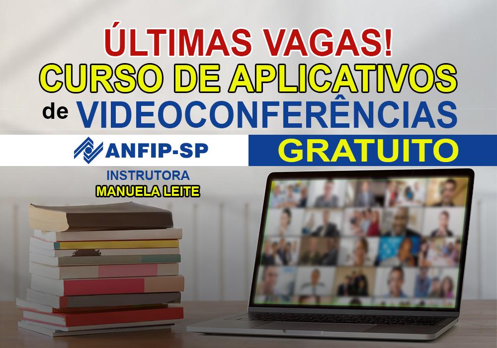 Últimas vagas para curso gratuito para uso de aplicativos de videoconferências nível intermediário oferecido pela ANFIP-SP