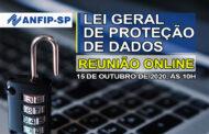 Convite: ANFIP-SP realizará reunião online sobre a Lei Geral de Proteção de Dados; participe!
