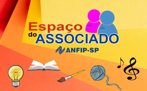 ANFIP-SP disponibiliza espaço para associados divulgarem obras, produtos e serviços