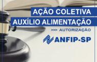 ANFIP-SP solicita autorização de autores para permanência em Ação Coletiva de auxílio alimentação