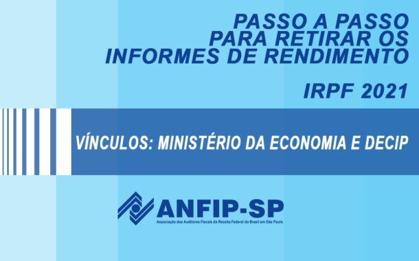IRPF 2021: confira passo a passo para retirar informes de rendimento pelo site e app