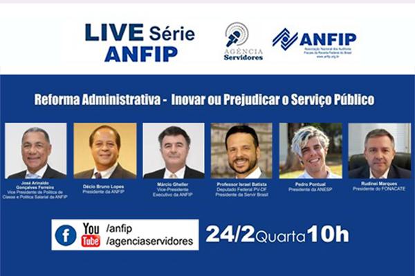Anfip aborda Reforma Administrativa em live que será realizada amanhã (dia 24), às 10h