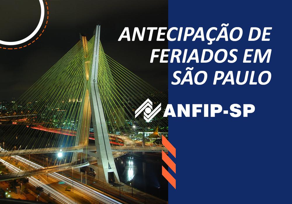 Prefeitura de SP antecipa feriados e ANFIP-SP ficará fechada entre 26 de março e 4 de abril