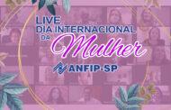 ANFIP-SP homenageia associadas em live sobre o Dia Internacional da Mulher