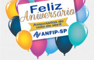 ANFIP-SP parabeniza aniversariantes do mês de abril
