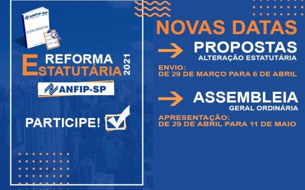 ANFIP-SP prorroga datas de envio e apresentação de propostas de reforma estatutária