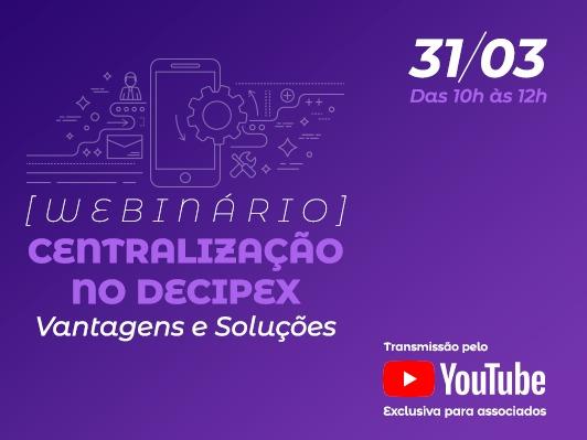 Anfip realizará webinário para associados sobre o Decipex no dia 31, às 10h