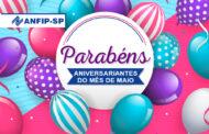 ANFIP-SP parabeniza aniversariantes do mês de maio