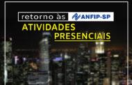 Diretoria da ANFIP-SP aprova retorno às atividades presenciais a partir de 7 de junho