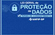ANFIP-SP inicia adequação à LGPD com envio de termo para tratar dados dos associados